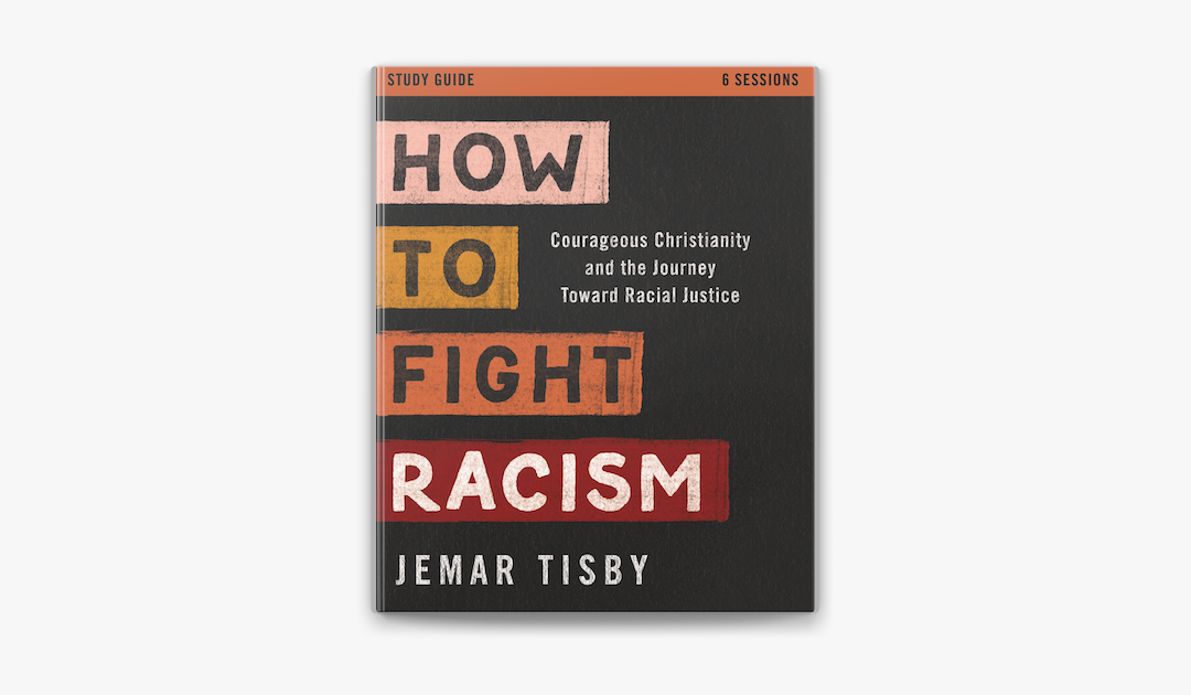 Book Review: How to Fight Racism by Jemar Tisby
